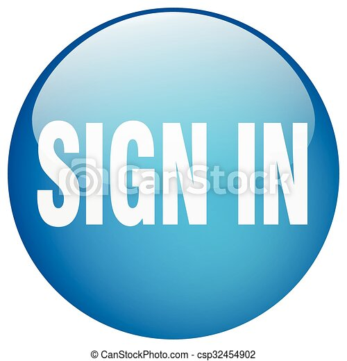 sign in blue round gel isolated push button - csp32454902