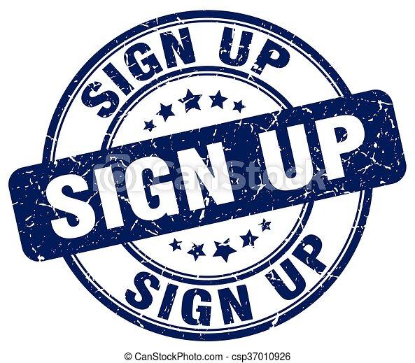 sign up blue grunge round vintage rubber stamp - csp37010926