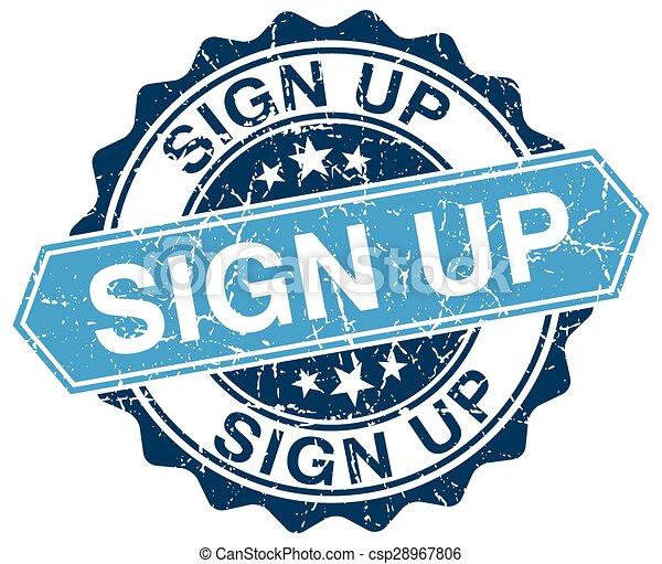 sign up blue round grunge stamp on white - csp28967806