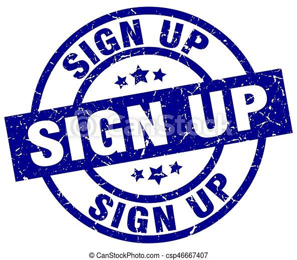 sign up blue round grunge stamp - csp46667407