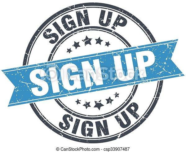 sign up blue round grunge vintage ribbon stamp - csp33907487