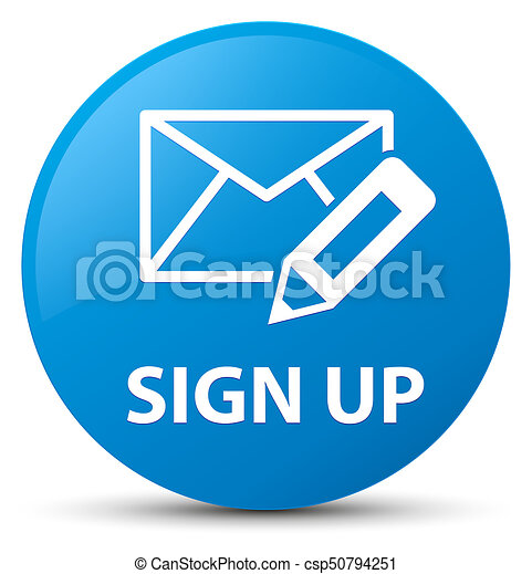 Sign up (edit mail icon) cyan blue round button - csp50794251