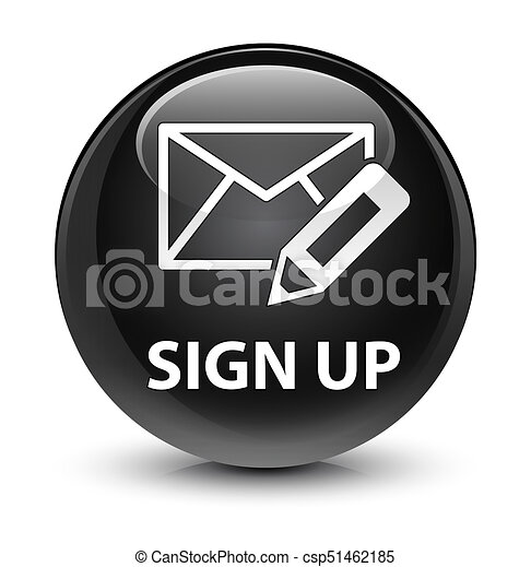 Sign up (edit mail icon) glassy black round button - csp51462185