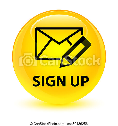 Sign up (edit mail icon) glassy yellow round button - csp50486256