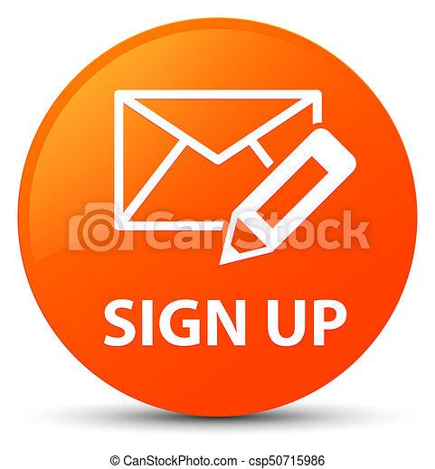 Sign up (edit mail icon) orange round button - csp50715986