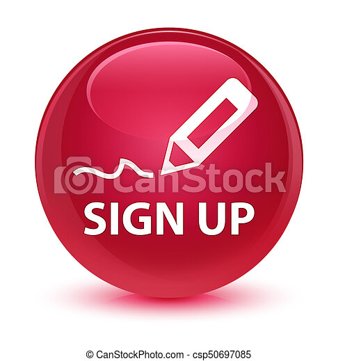 Sign up glassy pink round button - csp50697085
