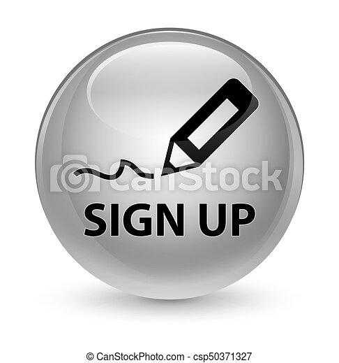 Sign up glassy white round button - csp50371327