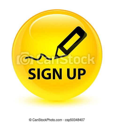 Sign up glassy yellow round button - csp50348407
