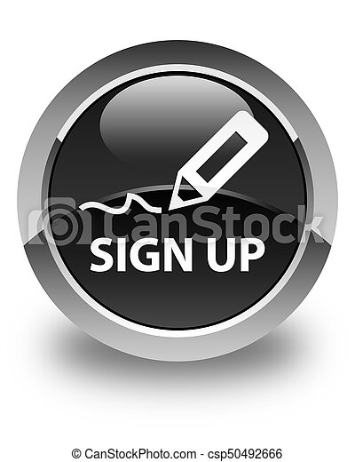 Sign up glossy black round button - csp50492666