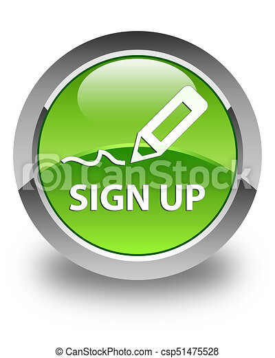 Sign up glossy green round button - csp51475528