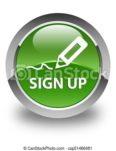 Sign up glossy soft green round button - csp51466481