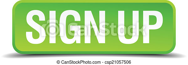 Sign up green 3d realistic square isolated button - csp21057506