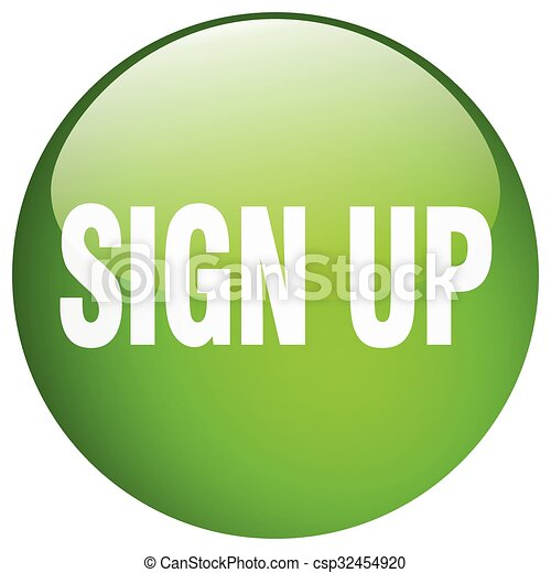 sign up green round gel isolated push button - csp32454920