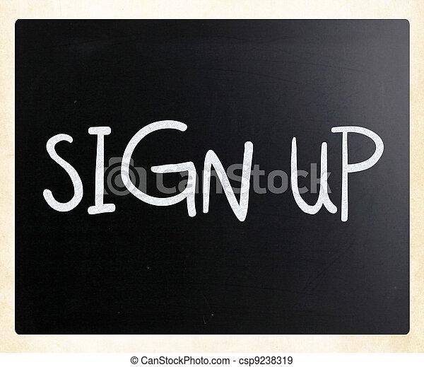 """Sign up"" handwritten with white chalk on a blackboard - csp9238319"