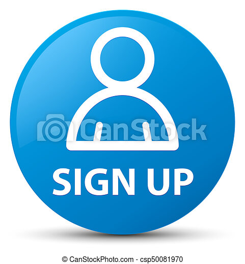 Sign up (member icon) cyan blue round button - csp50081970