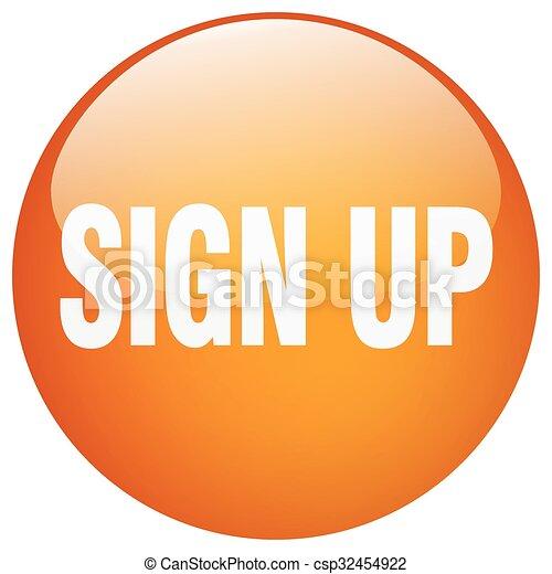 sign up orange round gel isolated push button - csp32454922