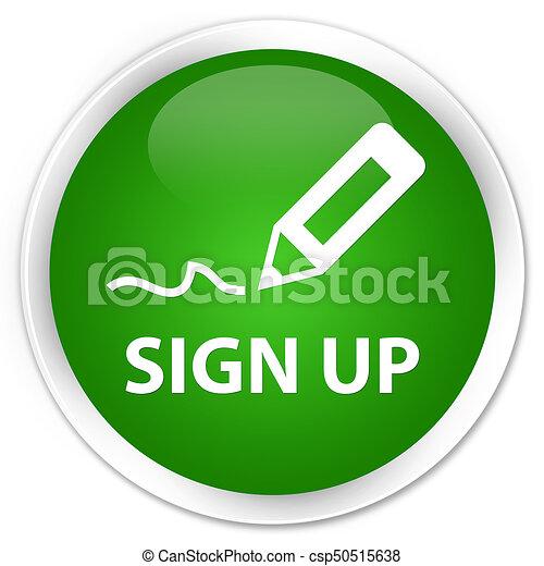 Sign up premium green round button - csp50515638