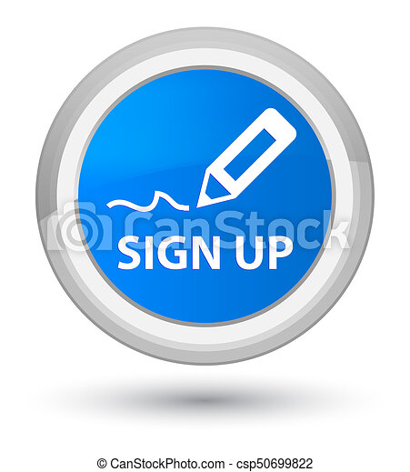 Sign up prime cyan blue round button - csp50699822