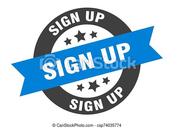 sign up sign. sign up blue-black round ribbon sticker - csp74035774