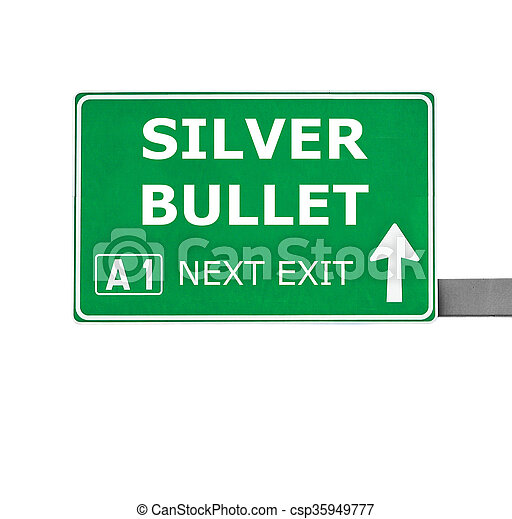 SILVER BULLET road sign isolated on white - csp35949777