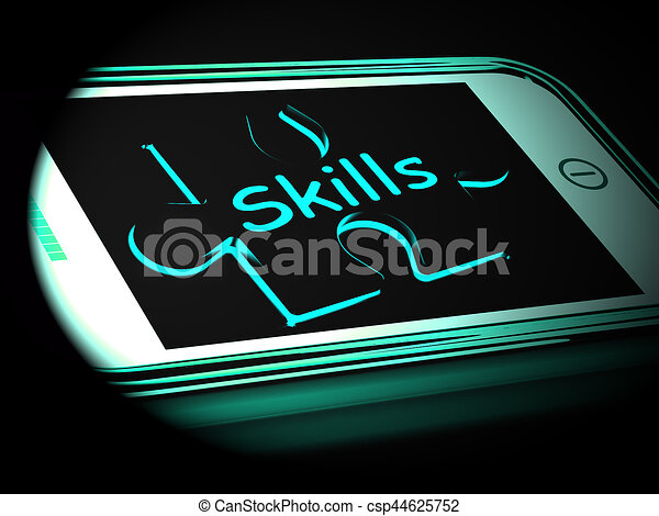 Skills On Smartphone Shows Abilities 3d Rendering - csp44625752