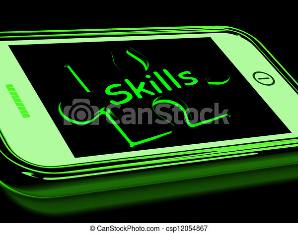 Skills On Smartphone Shows Abilities, And Talents - csp12054867