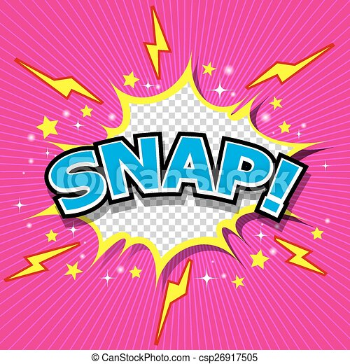 Snap! Comic Speech Bubble - csp26917505