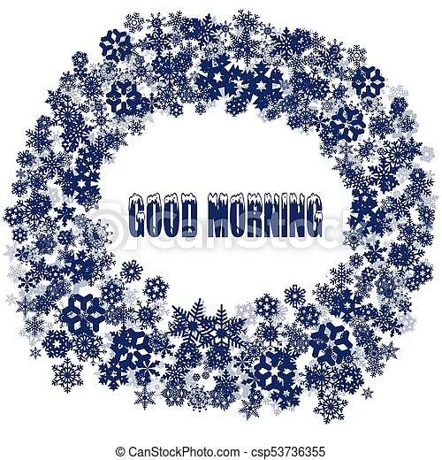 Snowy Good Morning Text In Snowflake Frame