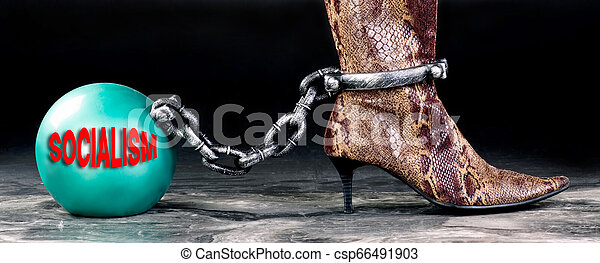 Socialism the new ball and chain. - csp66491903