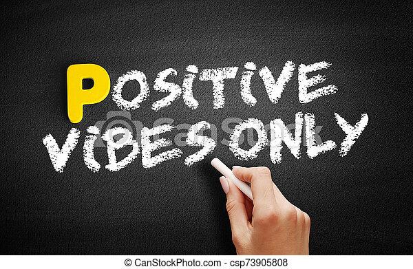 solamente, positivo, pizarra, texto, vibraciones - csp73905808