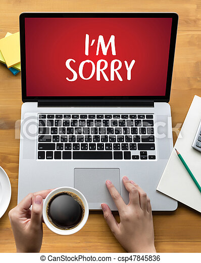 SORRY  Forgive Regret Oops Fail False Fault Mistake Regret Apologize Excuse Fault - csp47845836