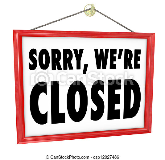 Sorry We're Closed Hanging Sign Store Closure - csp12027486