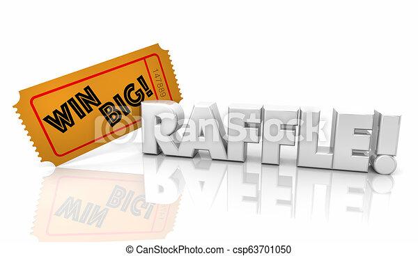 El boleto de la rifa gana mucho dinero, palabra 3D ilustración - csp63701050