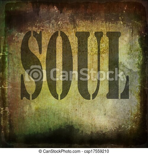 Soul word music abstract grunge background.