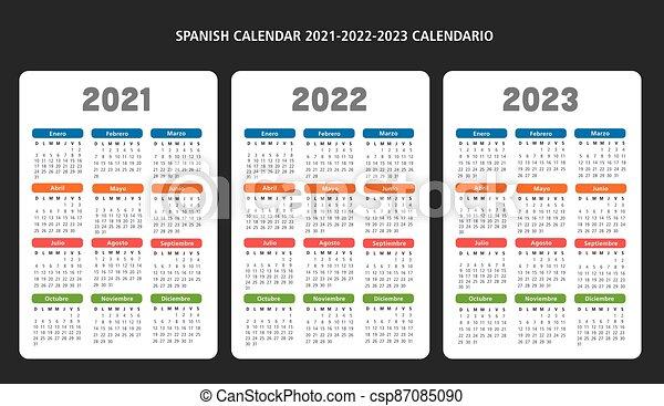 Spanish Calendar 2022.Spanish Calendar 2021 2022 2023 Vector Template Spanish Calendar Years 2021 2022 2023 Dates Vector Template Text Is Outline Canstock