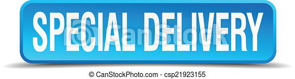 Special delivery blue 3d realistic square isolated button - csp21923155
