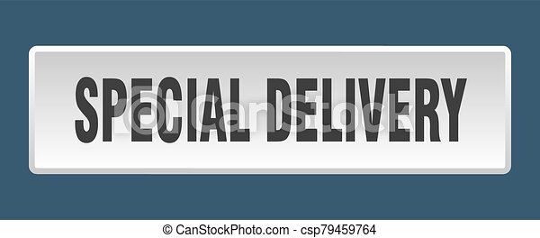special delivery button. special delivery square white push button - csp79459764