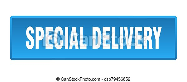 special delivery button. special delivery square blue push button - csp79456852