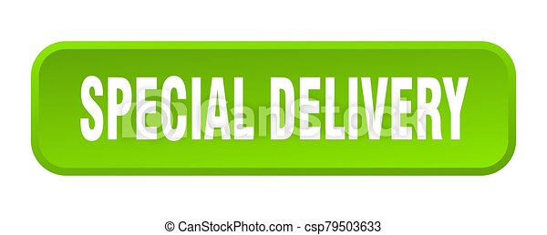 special delivery button. special delivery square 3d push button - csp79503633