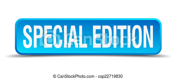Special edition blue 3d realistic square isolated button - csp22719830