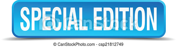 Special edition blue 3d realistic square isolated button - csp21812749