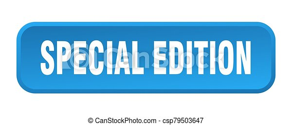 special edition button. special edition square 3d push button - csp79503647