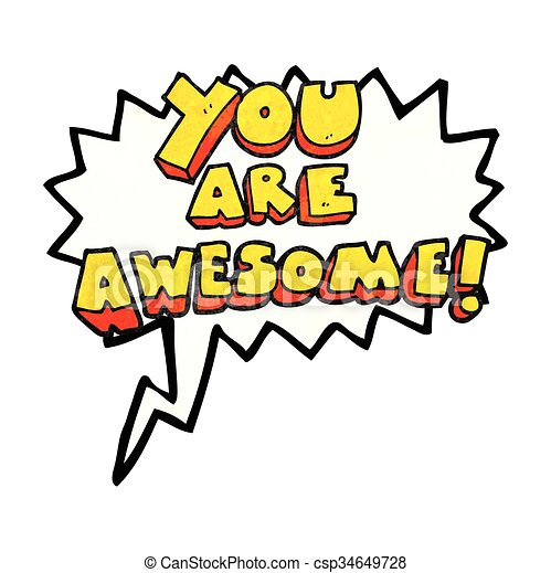 freehand speech bubble textured cartoon you are awesome text rh canstockphoto com  you guys are awesome clip art