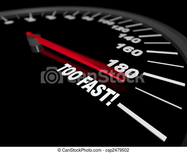 Speedometer - going too fast. A speedometer showing a ...