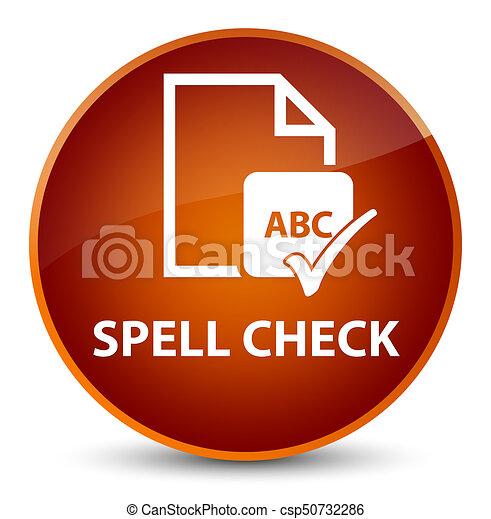 Spell check document elegant brown round button - csp50732286