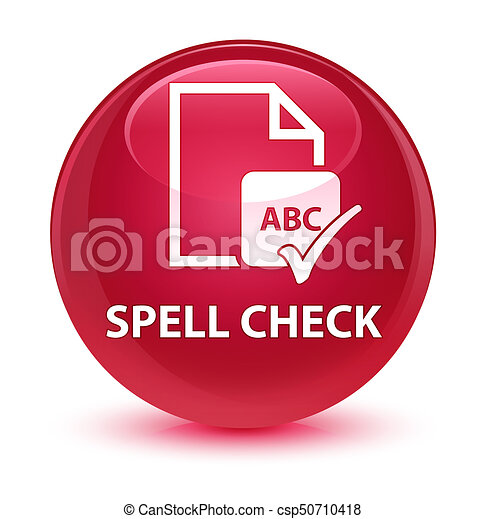 Spell check document glassy pink round button - csp50710418