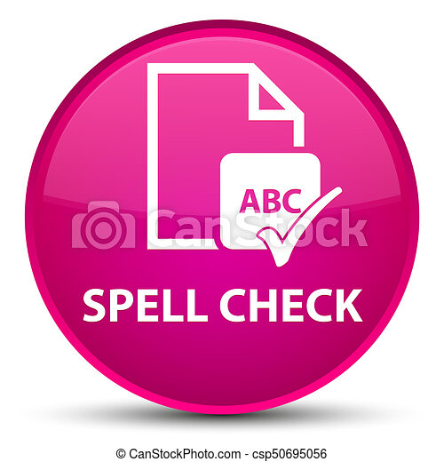 Spell check document special pink round button - csp50695056