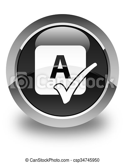 Spell check icon glossy black round button - csp34745950