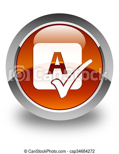 Spell check icon glossy brown round button - csp34684272