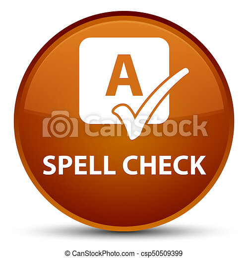 Spell check special brown round button - csp50509399